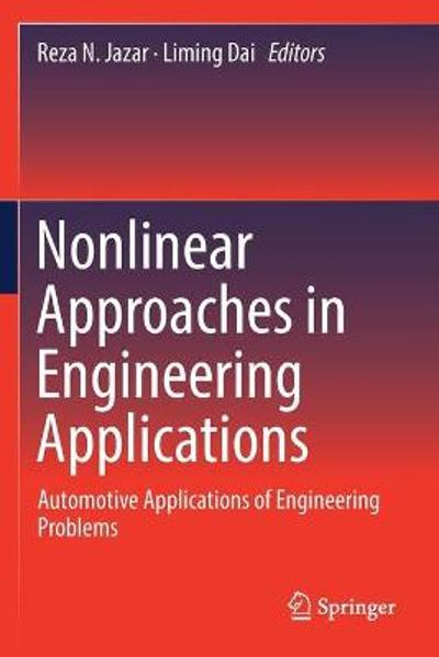 Nonlinear Approaches in Engineering Applications - Reza N. Jazar