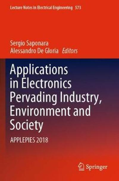 Applications in Electronics Pervading Industry, Environment and Society - Sergio Saponara