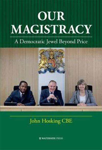 Our Magistracy - John Hosking