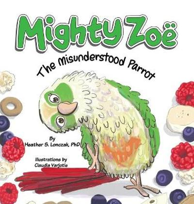 Mighty Zoe - Heather S Lonczak