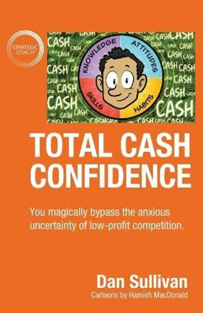 Total Cash Confidence - Dan Sullivan