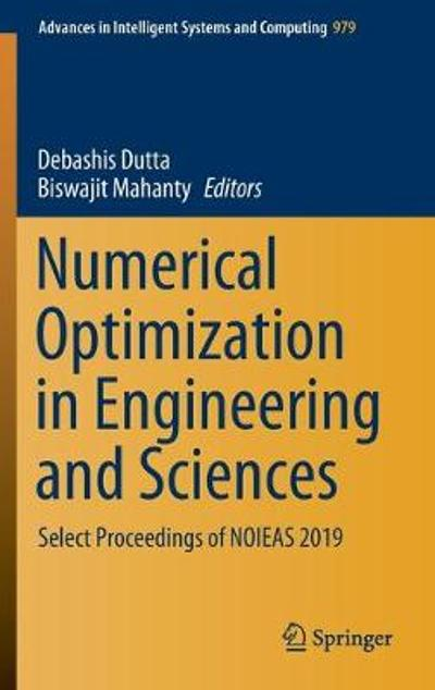 Numerical Optimization in Engineering and Sciences - Debashis Dutta