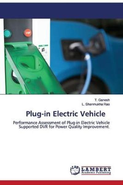 Plug-in Electric Vehicle - T Ganesh