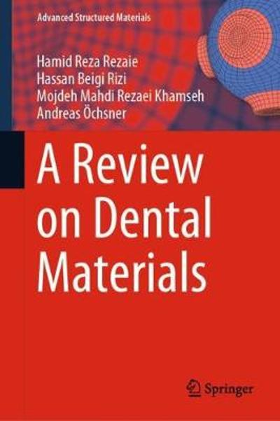 A Review on Dental Materials - Hamid Reza Rezaie