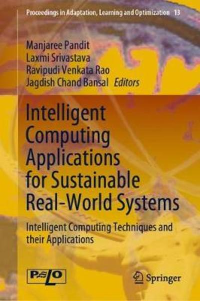 Intelligent Computing Applications for Sustainable Real-World Systems - Manjaree Pandit