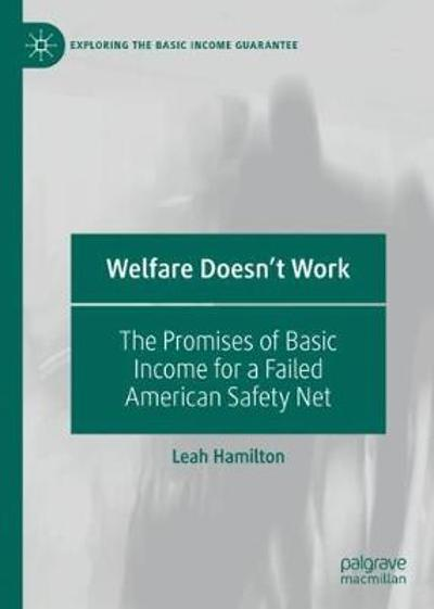 Welfare Doesn't Work - Leah Hamilton