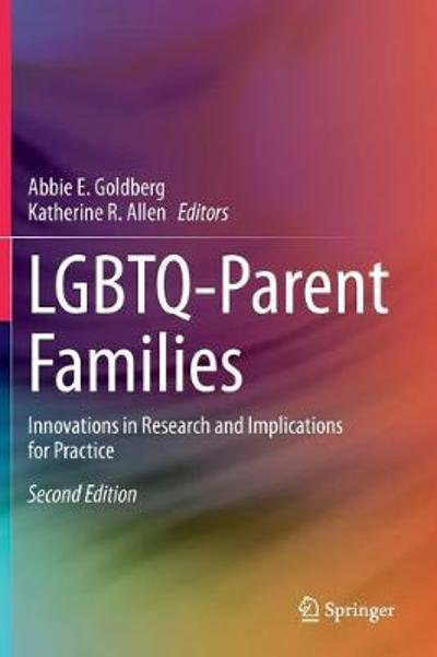 LGBTQ-Parent Families - Abbie E. Goldberg