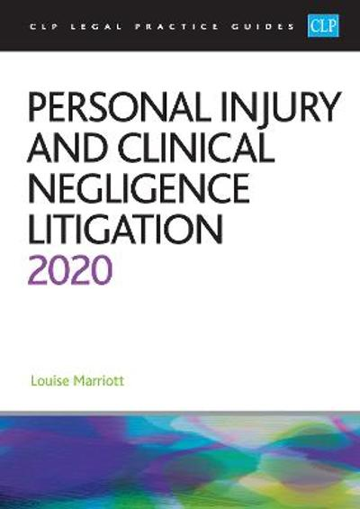 Personal Injury and Clinical Negligence Litigation 2020 - Marriott