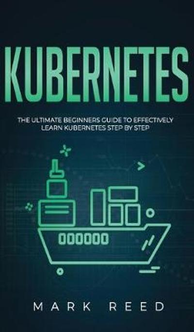 Kubernetes - Mark Reed