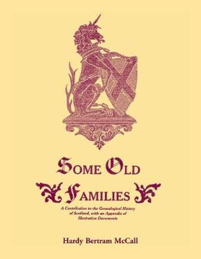 Some Old Families - H B McCall