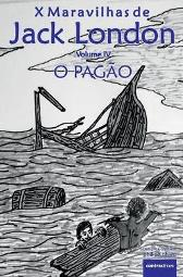 O Pagao - Jack London Filipe Faro Da Costa Philipe Pharo