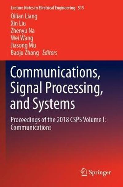Communications, Signal Processing, and Systems - Qilian Liang