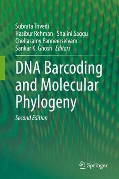 DNA Barcoding and Molecular Phylogeny - Subrata Trivedi
