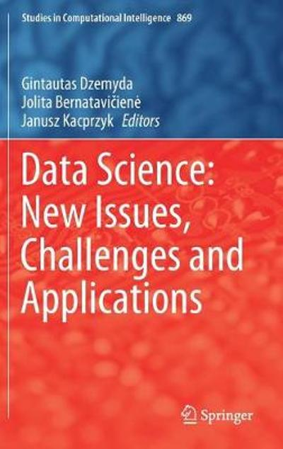 Data Science: New Issues, Challenges and Applications - Gintautas Dzemyda