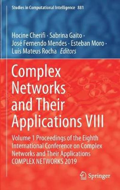 Complex Networks and Their Applications VIII - Hocine Cherifi