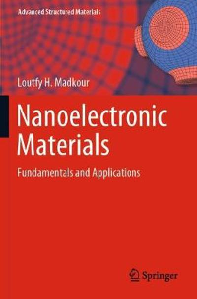 Nanoelectronic Materials - Loutfy H. Madkour