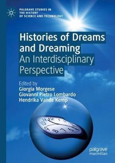 Histories of Dreams and Dreaming - Giorgia Morgese