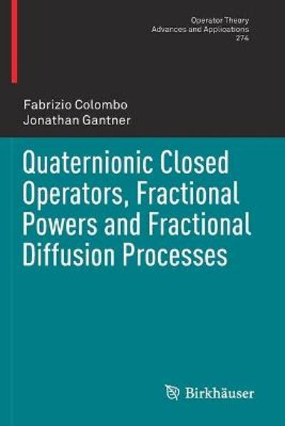 Quaternionic Closed Operators, Fractional Powers and Fractional Diffusion Processes - Fabrizio Colombo