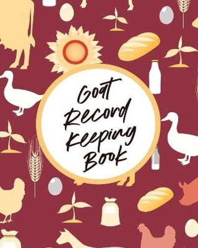 Goat Record Keeping Book - Patricia Larson