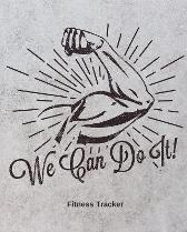 We Can Do It! Fitness Tracker - Hartwell Press