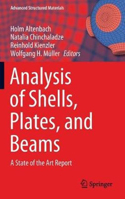 Analysis of Shells, Plates, and Beams - Holm Altenbach