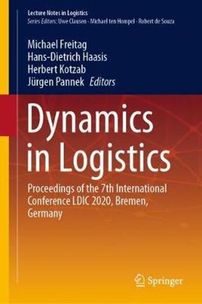 Dynamics in Logistics - Michael Freitag