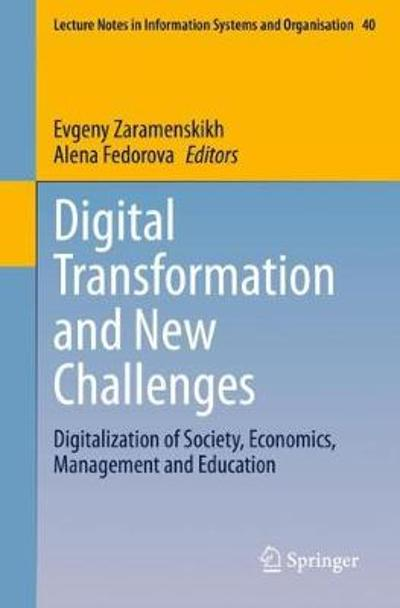 Digital Transformation and New Challenges - Evgeny Zaramenskikh