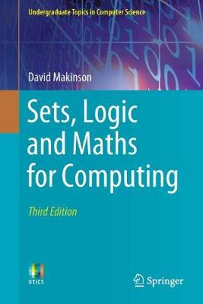 Sets, Logic and Maths for Computing - David Makinson