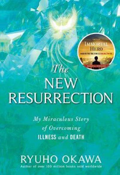The New Resurrection - Ryuho Okawa