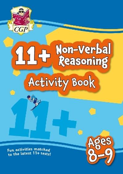 New 11+ Activity Book: Non-Verbal Reasoning - Ages 8-9 - CGP Books