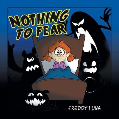 Nothing to Fear - Freddy Luna