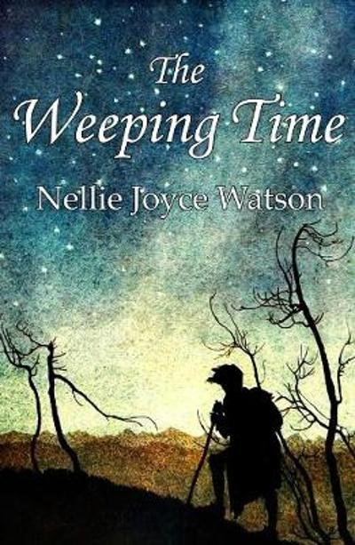 The Weeping Time - Nellie Joyce Watson