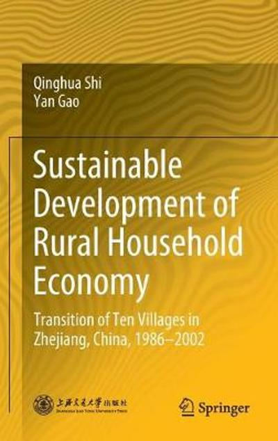 Sustainable Development of Rural Household Economy - Qinghua Shi