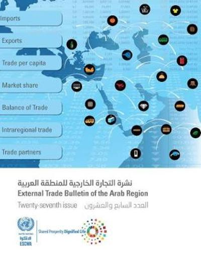 External trade bulletin of the ESCWA region - United Nations: Economic and Social Commission for Western Asia