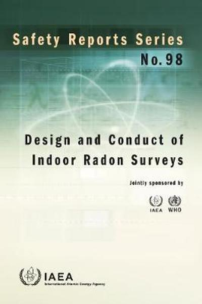 Design and Conduct of Indoor Radon Surveys - IAEA