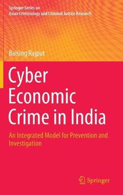 Cyber Economic Crime in India - Balsing Rajput