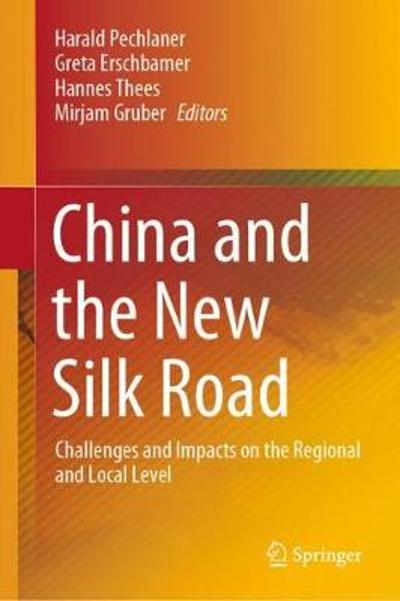 China and the New Silk Road - Harald Pechlaner