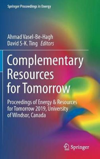 Complementary Resources for Tomorrow - Ahmad Vasel-Be-Hagh