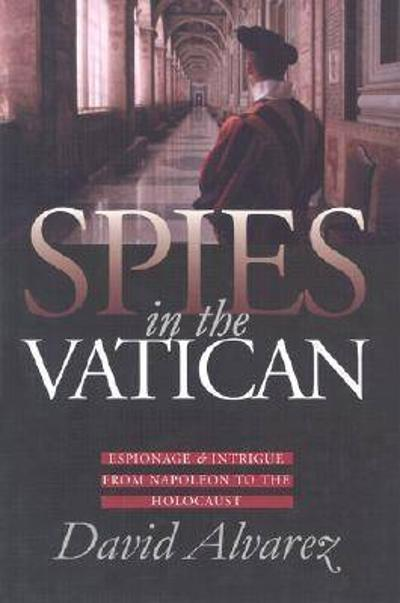 Spies in the Vatican - David Alvarez