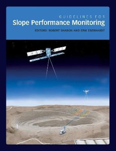 Guidelines for Slope Performance Monitoring - Robert Sharon