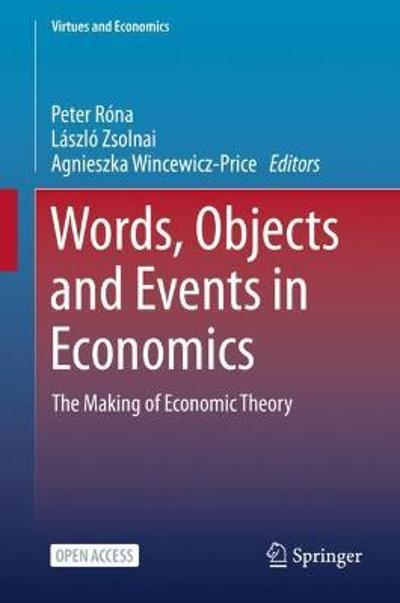 Words, Objects and Events in Economics - Peter Rona
