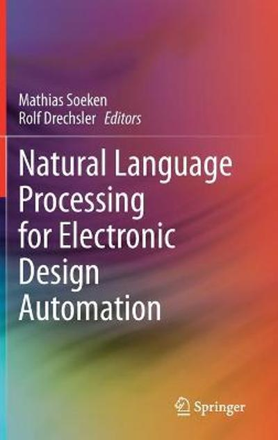 Natural Language Processing for Electronic Design Automation - Mathias Soeken