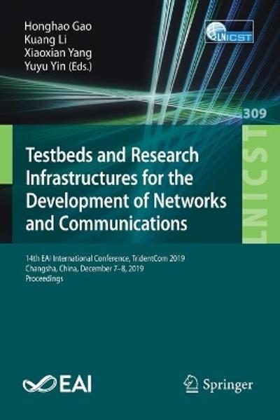 Testbeds and Research Infrastructures for the Development of Networks and Communications - Honghao Gao