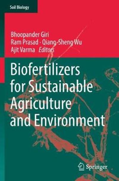 Biofertilizers for Sustainable Agriculture and Environment - Bhoopander Giri