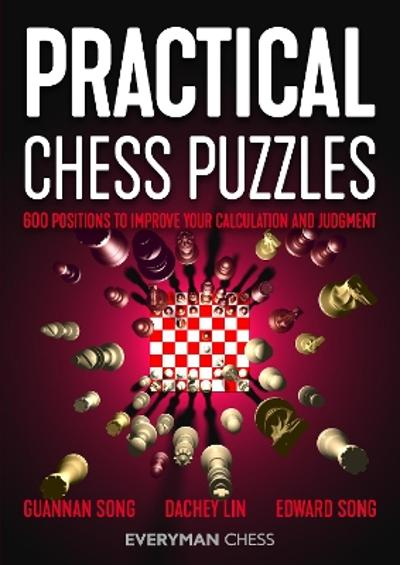 Practical Chess Puzzles - Guannan Song