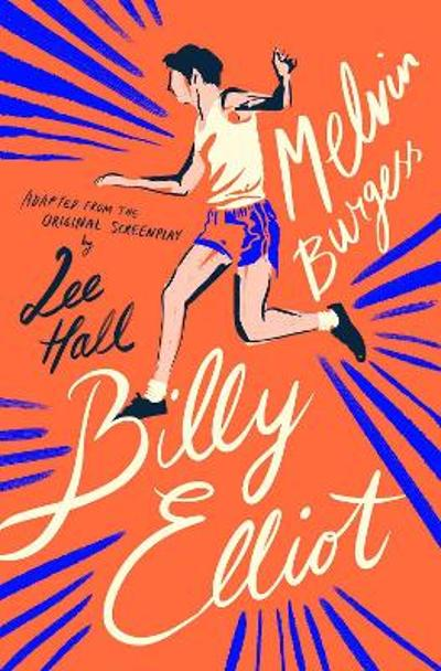 Billy Elliot (2020 reissue) - Melvin Burgess