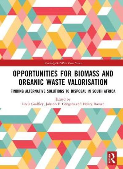 Opportunities for Biomass and Organic Waste Valorisation - Linda Godfrey
