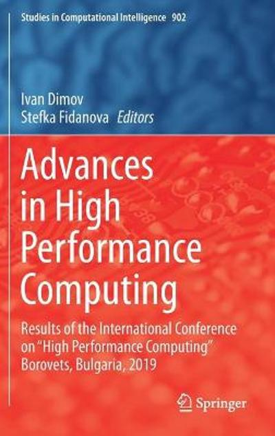 Advances in High Performance Computing - Ivan Dimov