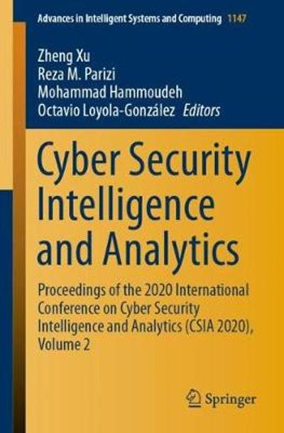 Cyber Security Intelligence and Analytics - Zheng Xu