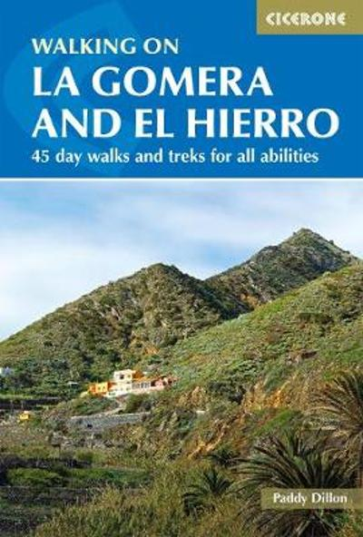 Walking on La Gomera and El Hierro - Paddy Dillon